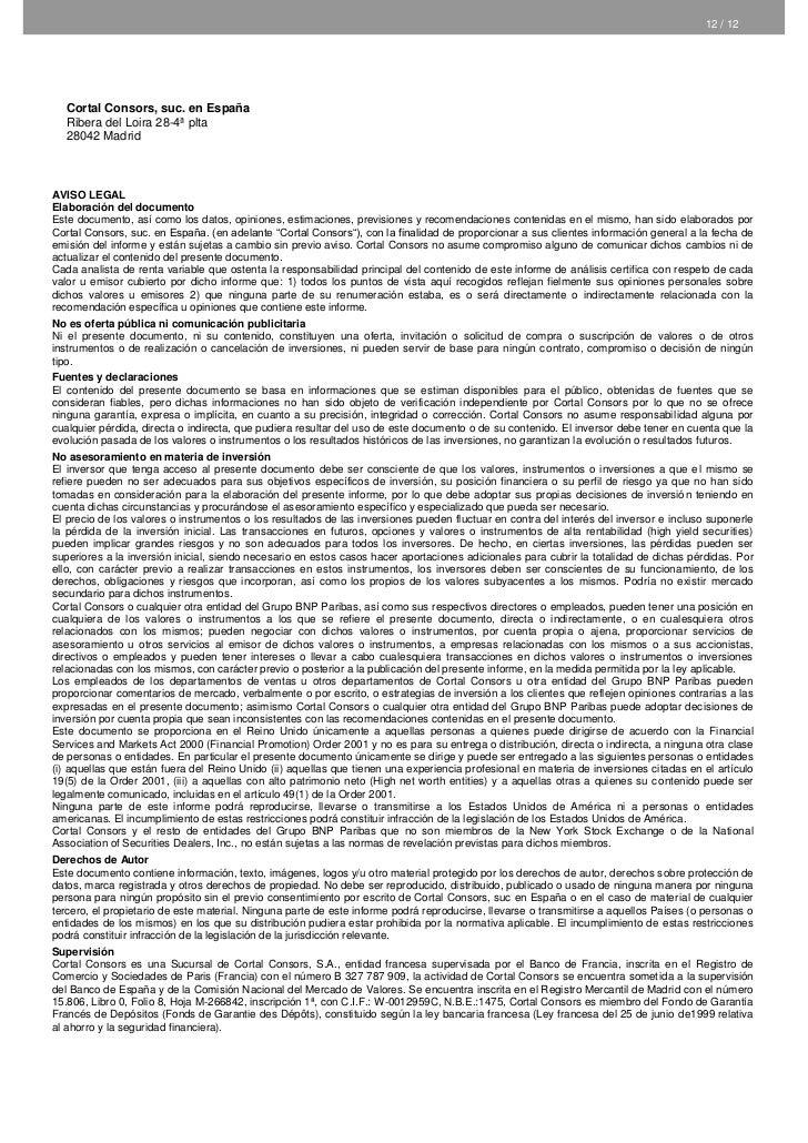 12 / 12  Cortal Consors, suc. en España  Ribera del Loira 28-4ª plta  28042 MadridAVISO LEGALElaboración del documentoEste...