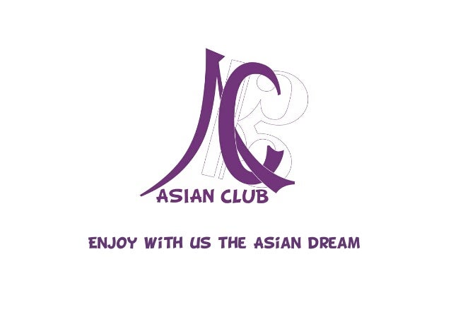 Enjoy with us the Asian dream