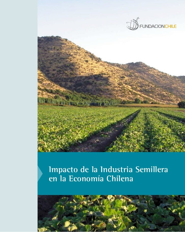 Impacto de la Industria Semilleraen la Economía Chilena