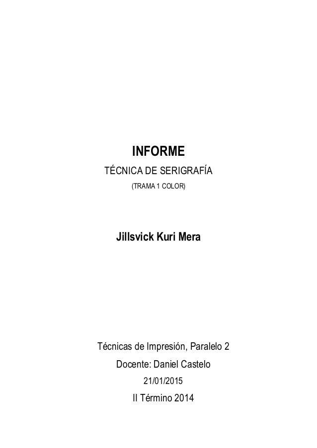 SERIGRAFÍA EN TRAMA A 1 COLOR- Informe