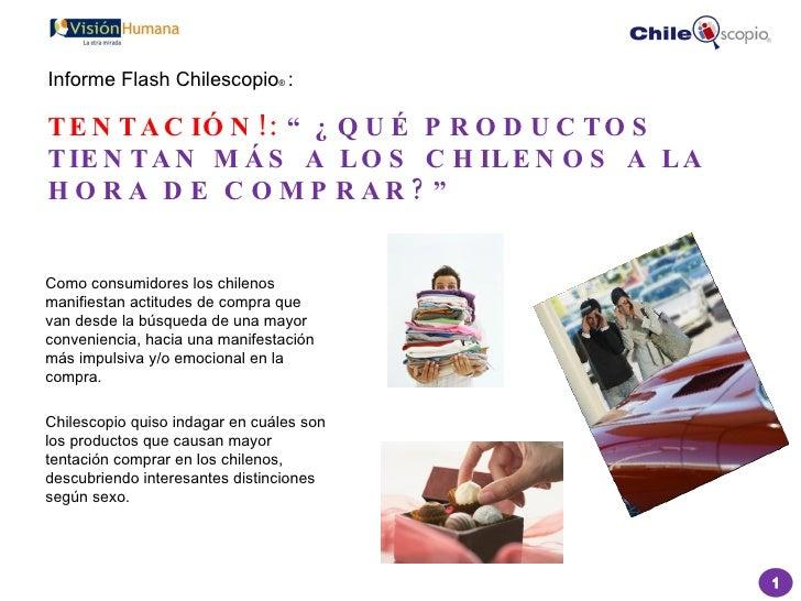 <ul><li>Como consumidores los chilenos manifiestan actitudes de compra que van desde la búsqueda de una mayor conveniencia...