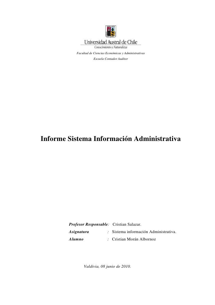 Facultad de Ciencias Económicas y Administrativas<br />Escuela Contador Auditor <br />Informe Sistema Información Administ...