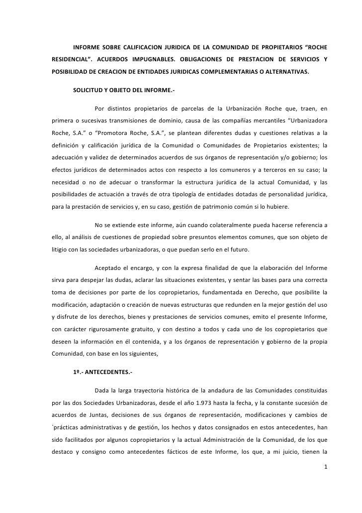 """INFORME SOBRE CALIFICACION JURIDICA DE LA COMUNIDAD DE PROPIETARIOS """"ROCHERESIDENCIAL"""". ACUERDOS IMPUGNABLES. OBLIGACIONES..."""