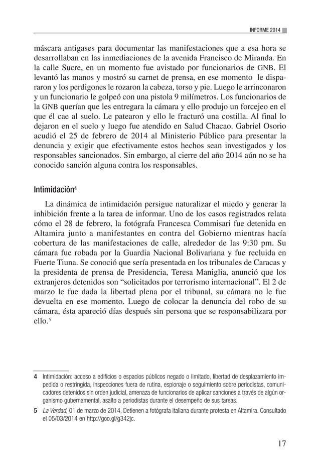 18 VENEZUELA: SITUACIÓN DEL DERECHO A LA LIBERTAD DE EXPRESIÓN E INFORMACIÓN Amenaza6 A los periodistas y reporteros gráfi...