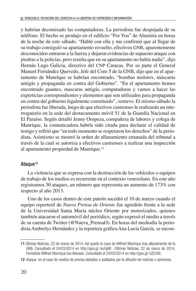 21 INFORME 2014 traban cubriendo la protesta estudiantil en la Avenida Jorge Rodríguez, en el estado Anzoátegui, mientras ...