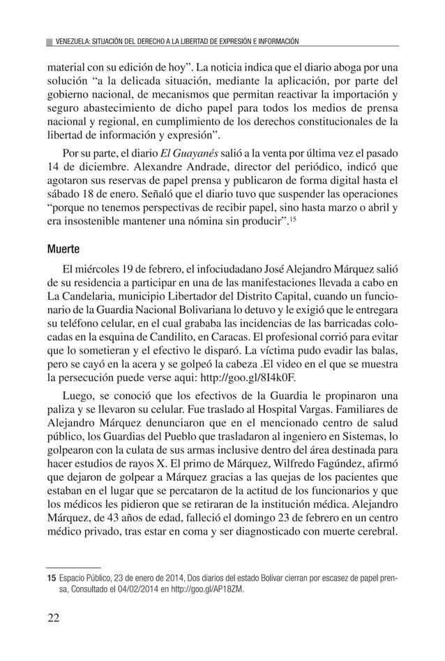 23 INFORME 2014 En el presente enlace http://goo.gl/lcr23j se encuentra la entrevista ofrecida por la hermana de Alejandro...
