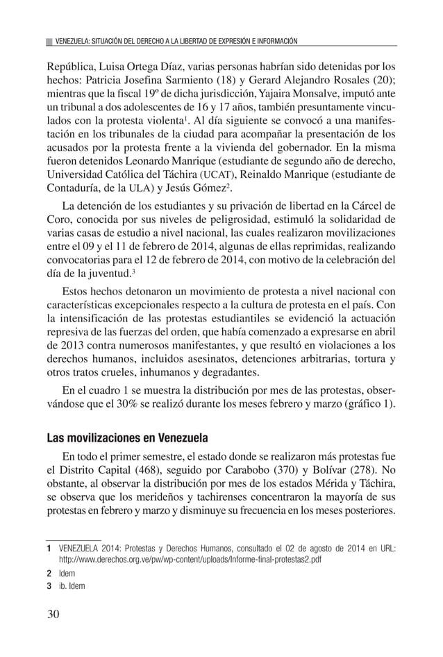 VENEZUELA: SITUACIÓN DEL DERECHO A LA LIBERTAD DE EXPRESIÓN E INFORMACIÓN 32 Según el monitoreo diario, ambos estados andi...