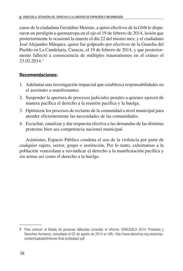 40 VENEZUELA: SITUACIÓN DEL DERECHO A LA LIBERTAD DE EXPRESIÓN E INFORMACIÓN (…) 3.- El Directorio observa con preocupació...