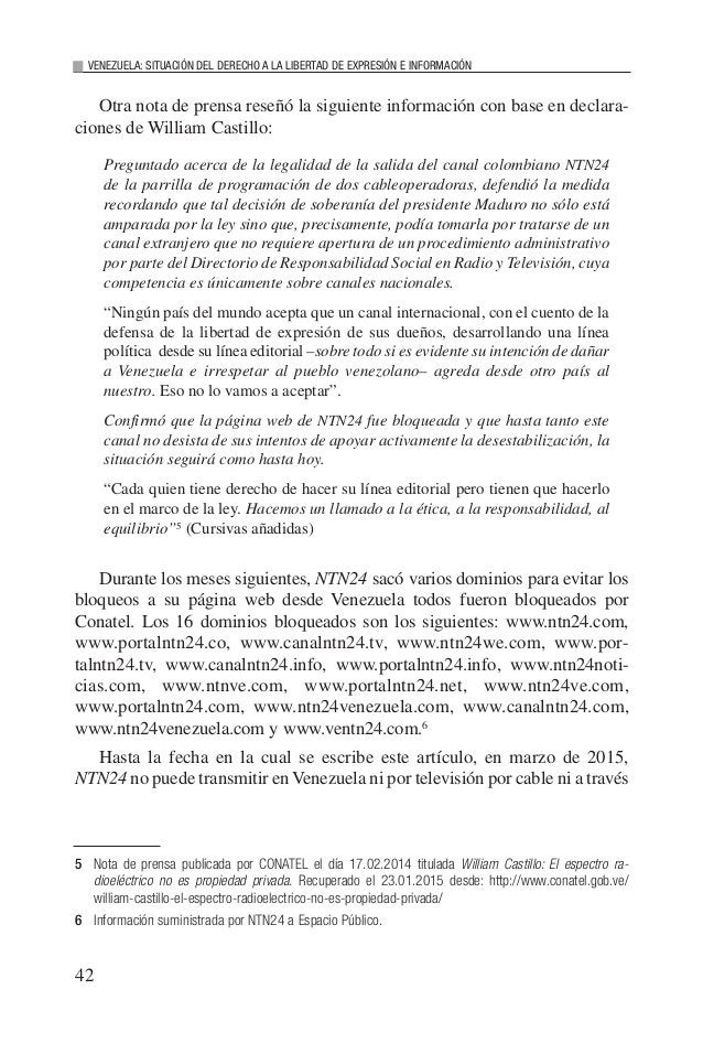 44 VENEZUELA: SITUACIÓN DEL DERECHO A LA LIBERTAD DE EXPRESIÓN E INFORMACIÓN La censura previa es el prototipo de violació...