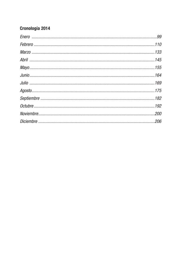 7 Prologo E l año 2014, documentamos 350 casos con 579 denuncias de violaciones a la libertad de expresión, el mayor númer...
