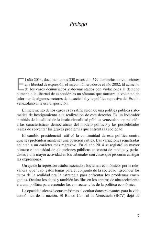 8 VENEZUELA: SITUACIÓN DEL DERECHO A LA LIBERTAD DE EXPRESIÓN E INFORMACIÓN publicar regularmente los datos detallados de ...