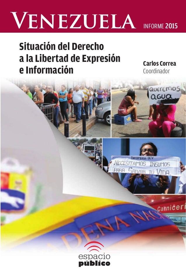 El año 2014, documentamos 350 casos con 579 denuncias de violaciones a la libertad de expresión, el mayor número desde el ...