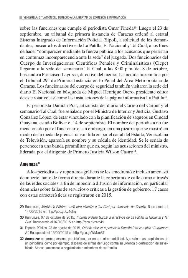 VENEZUELA: SITUACIÓN DEL DERECHO A LA LIBERTAD DE EXPRESIÓN E INFORMACIÓN sobre las funciones que cumple el periodista Oma...