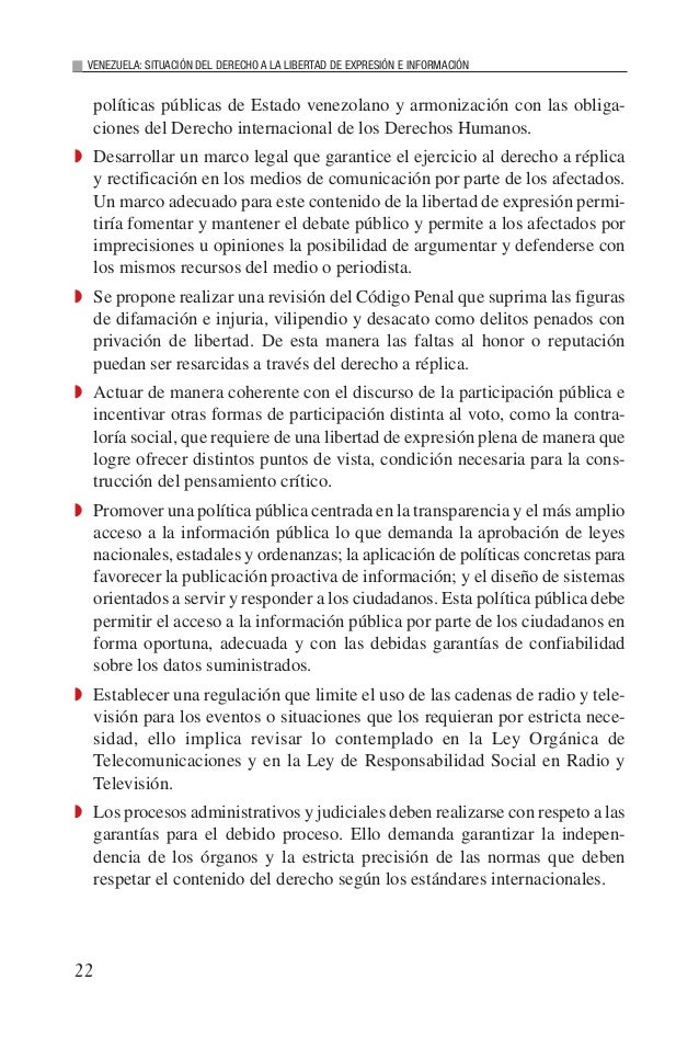 22 VENEZUELA: SITUACIÓN DEL DERECHO A LA LIBERTAD DE EXPRESIÓN E INFORMACIÓN políticas públicas de Estado venezolano y arm...