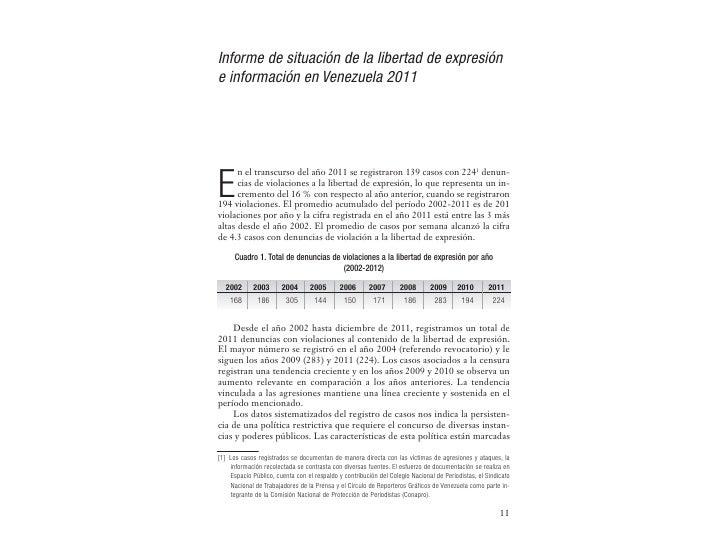 Informe de situación de la libertad de expresióne información en Venezuela 2011      n el transcurso del año 2011 se regis...