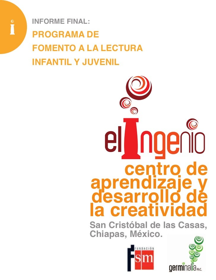 INFORME FINAL:PROGRAMA DEFOMENTO A LA LECTURAINFANTIL Y JUVENIL                  centro de             aprendizaje y      ...