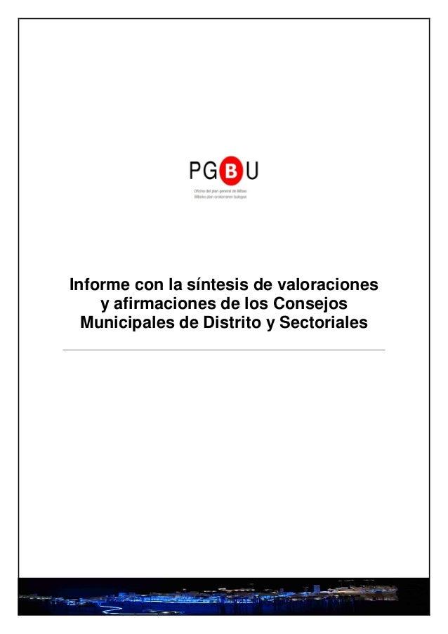 Informe con la síntesis de valoraciones    y afirmaciones de los Consejos  Municipales de Distrito y Sectoriales