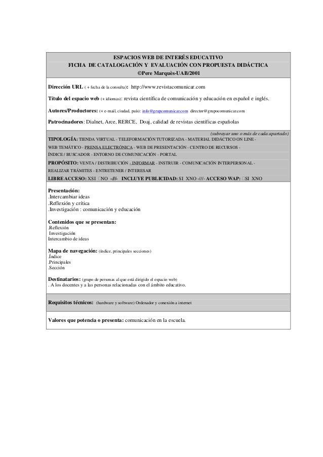 ESPACIOS WEB DE INTERÉS EDUCATIVOFICHA DE CATALOGACIÓN Y EVALUACIÓN CON PROPUESTA DIDÁCTICA©Pere Marquès-UAB/2001Dirección...