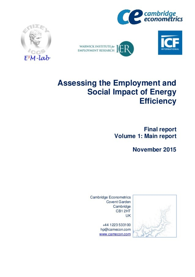 Assessing the Employment and Social Impact of Energy Efficiency Final report Volume 1: Main report November 2015 Cambridge...