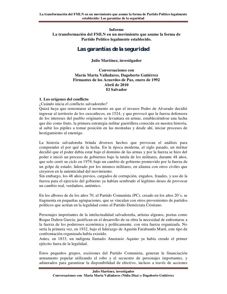 La transformación del FMLN en un movimiento que asume la forma de Partido Político legalmente                         esta...