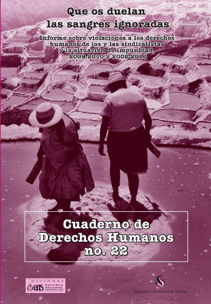 Violaciones a los DDHH de los y las sindicalistas y ssituación de impunidad, 2009-2010 y 2002-2010   1           Cuaderno ...