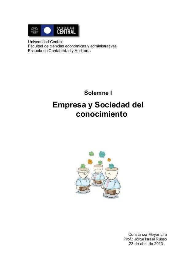 Universidad CentralFacultad de ciencias económicas y administrativasEscuela de Contabilidad y AuditoríaSolemne IEmpresa y ...