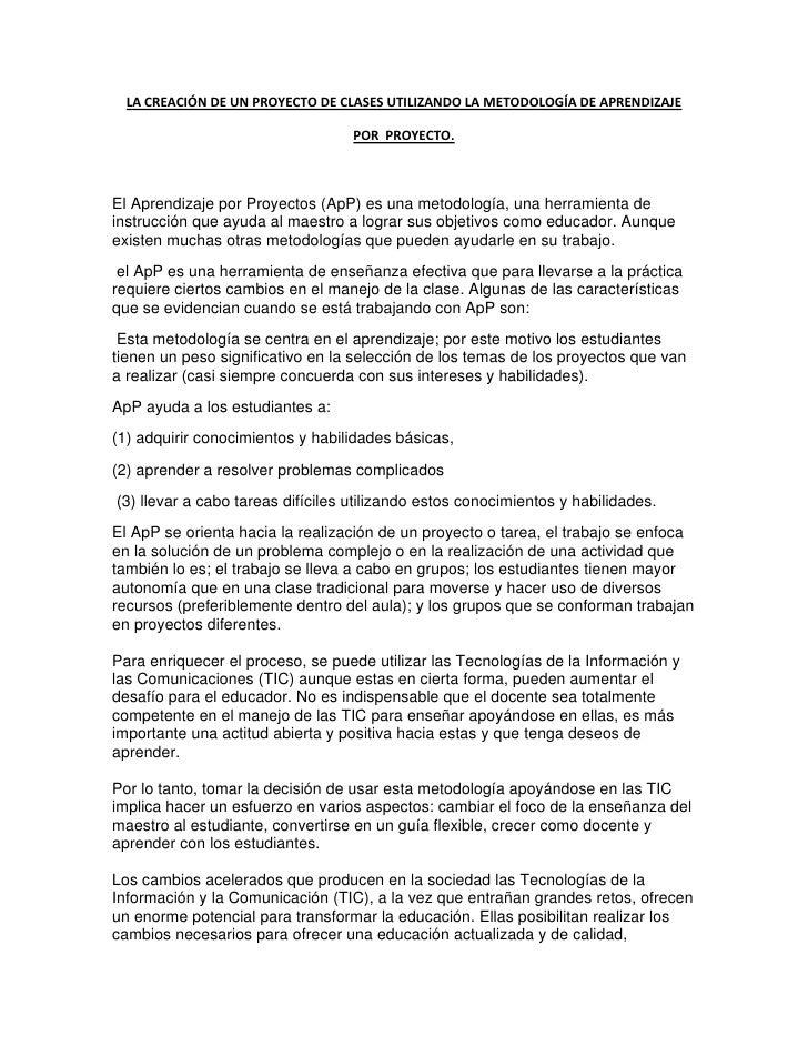 LA CREACIÓN DE UN PROYECTO DE CLASES UTILIZANDO LA METODOLOGÍA DE APRENDIZAJE                                     POR PROY...