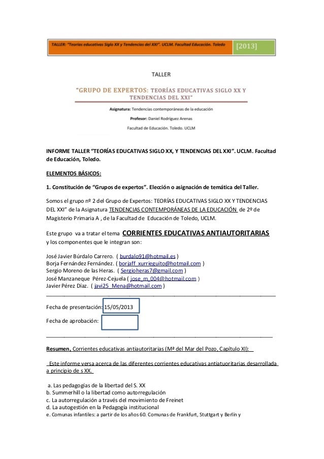 "INFORME TALLER ""TEORÍAS EDUCATIVAS SIGLO XX, Y TENDENCIAS DEL XXI"". UCLM. Facultadde Educación, Toledo.ELEMENTOS BÁSICOS:1..."