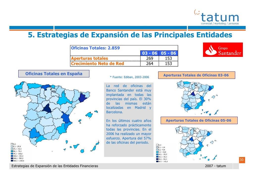 Informe tatum estrategias de expansi n de las entidades for Oficinas banco santander en barcelona