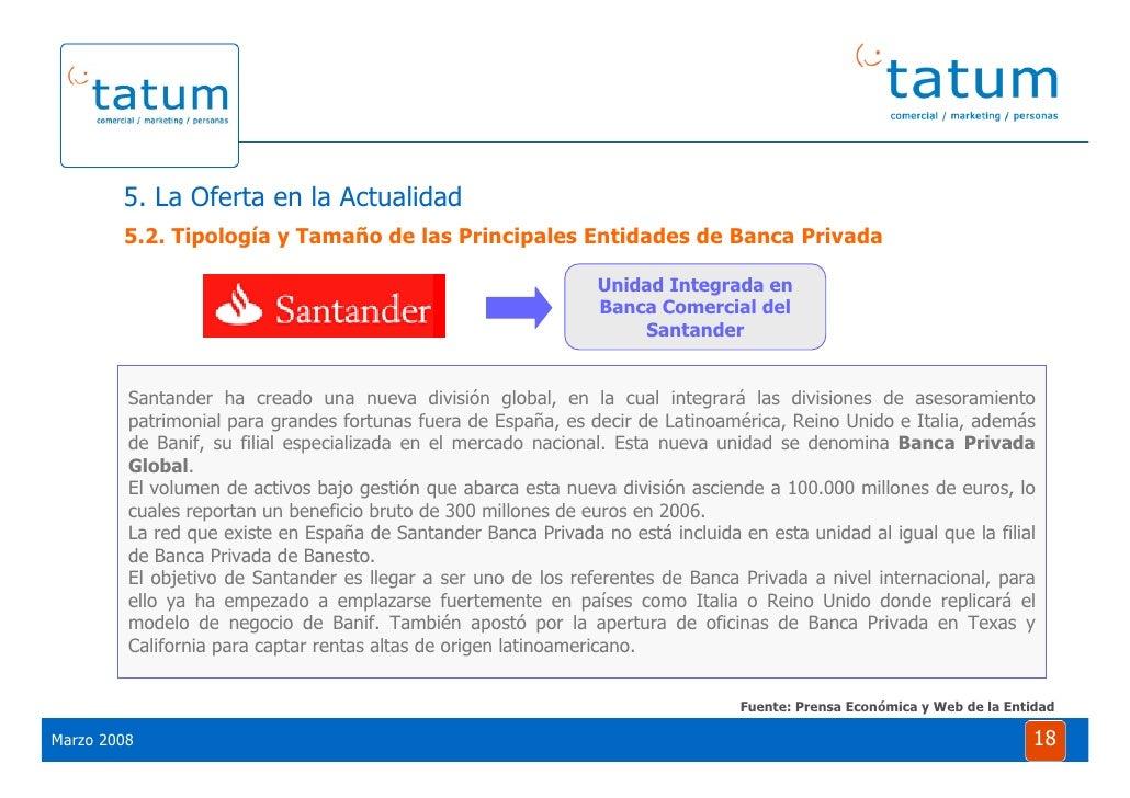 Informe tatum situaci n de la banca privada 2008 for Oficinas la caixa santander