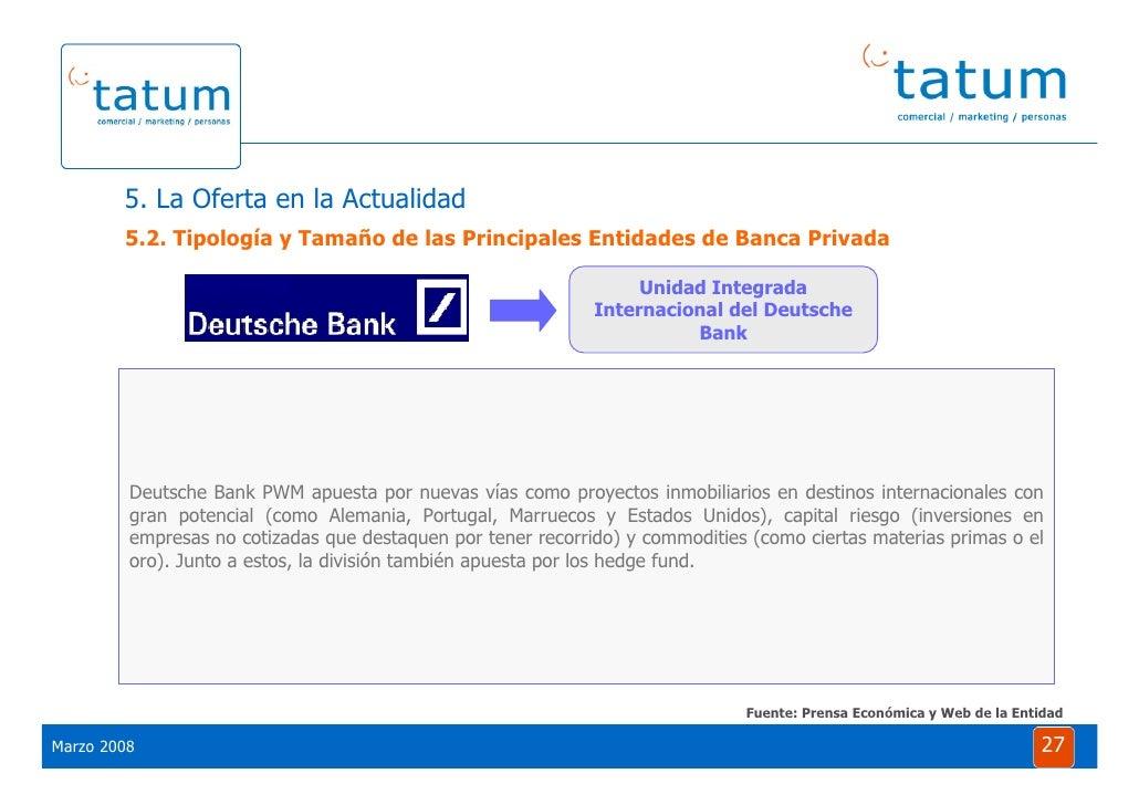 Informe Tatum Situaci 243 N De La Banca Privada 2008