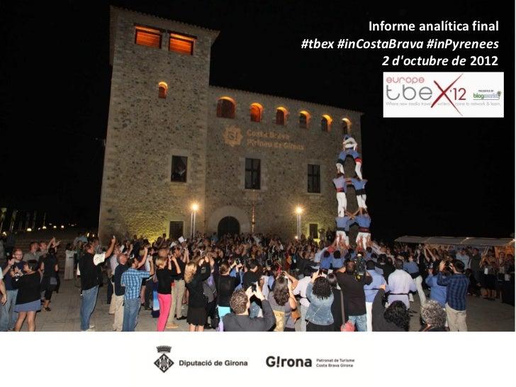 Informe analítica final#tbex #inCostaBrava #inPyrenees             2 doctubre de 2012