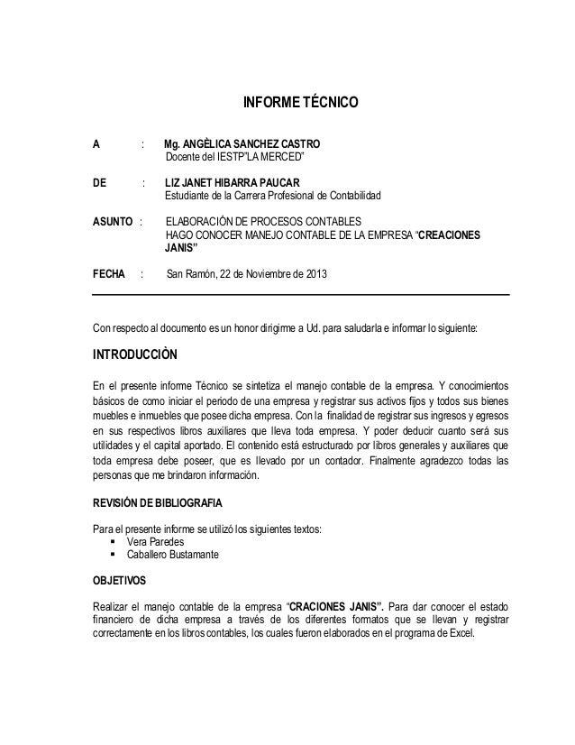 """INFORME TÉCNICO A  :  Mg. ANGÈLICA SANCHEZ CASTRO Docente del IESTP""""LA MERCED""""  DE  :  LIZ JANET HIBARRA PAUCAR Estudiante..."""