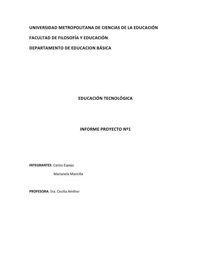 UNIVERSIDAD METROPOLITANA DE CIENCIAS DE LA EDUCACIÓN  FACULTAD DE FILOSOFÍA Y EDUCACIÓN  DEPARTAMENTO DE EDUCACION BÁSICA...