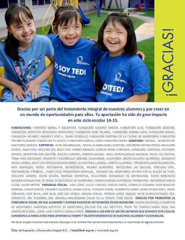 Gracias por ser parte del tratamiento integral de nuestros alumnos y por creer en un mundo de oportunidades para ellos. Tu...
