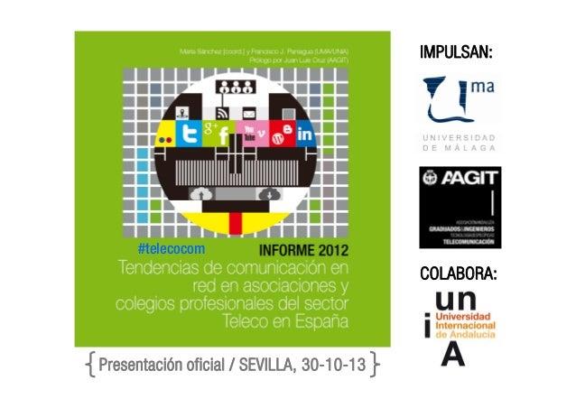 IMPULSAN:  #telecocom  COLABORA:  Presentación oficial / SEVILLA, 30-10-13