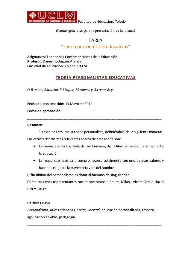 """Facultad de Educación. Toledo (Pautas generales para la presentación de Informes) TAREA """"Teoría personalistas educativas"""" ..."""