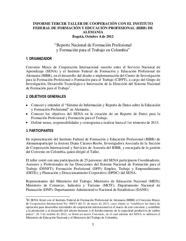 INFORME TERCER TALLER DE COOPERACIÓN CON EL INSTITUTO     FEDERAL DE FORMACIÓN Y EDUCACIÓN PROFESIONAL (BIBB) DE          ...