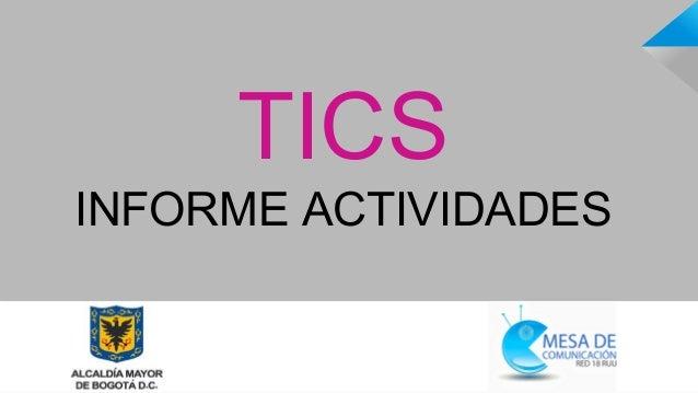 TICS INFORME ACTIVIDADES