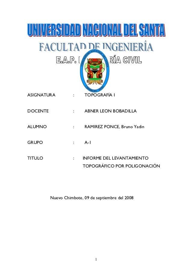 ASIGNATURA           :    TOPOGRAFÍA IDOCENTE              :    ABNER LEON BOBADILLAALUMNO               :    RAMIREZ PONC...