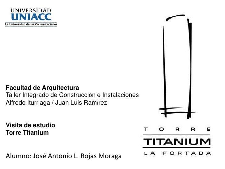 Facultad de Arquitectura<br />Taller Integrado de Construcción e Instalaciones<br />Alfredo Iturriaga / Juan Luis Ramírez<...