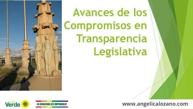 Avances de los Compromisos en Transparencia Legislativa