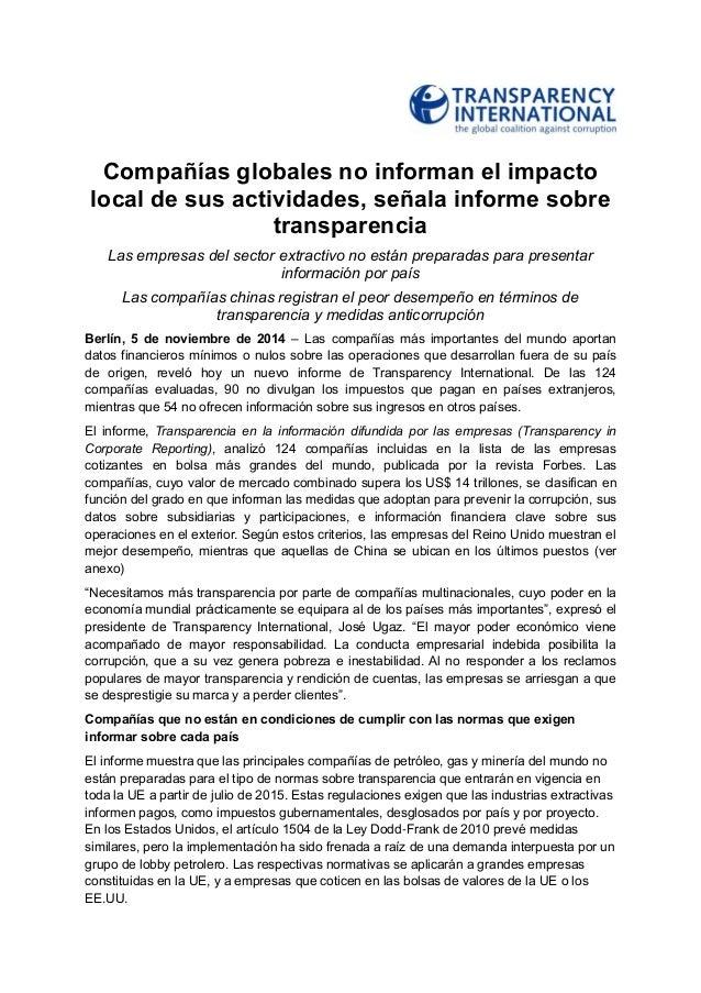 Compañías globales no informan el impacto local de sus actividades, señala informe sobre transparencia  Las empresas del s...