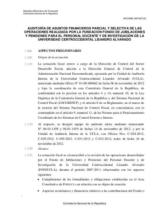República Bolivariana de Venezuela Contraloría General de la República INFORME DEFINITIVO  AUDITORÍA DE ASUNTOS FINANCIERO...