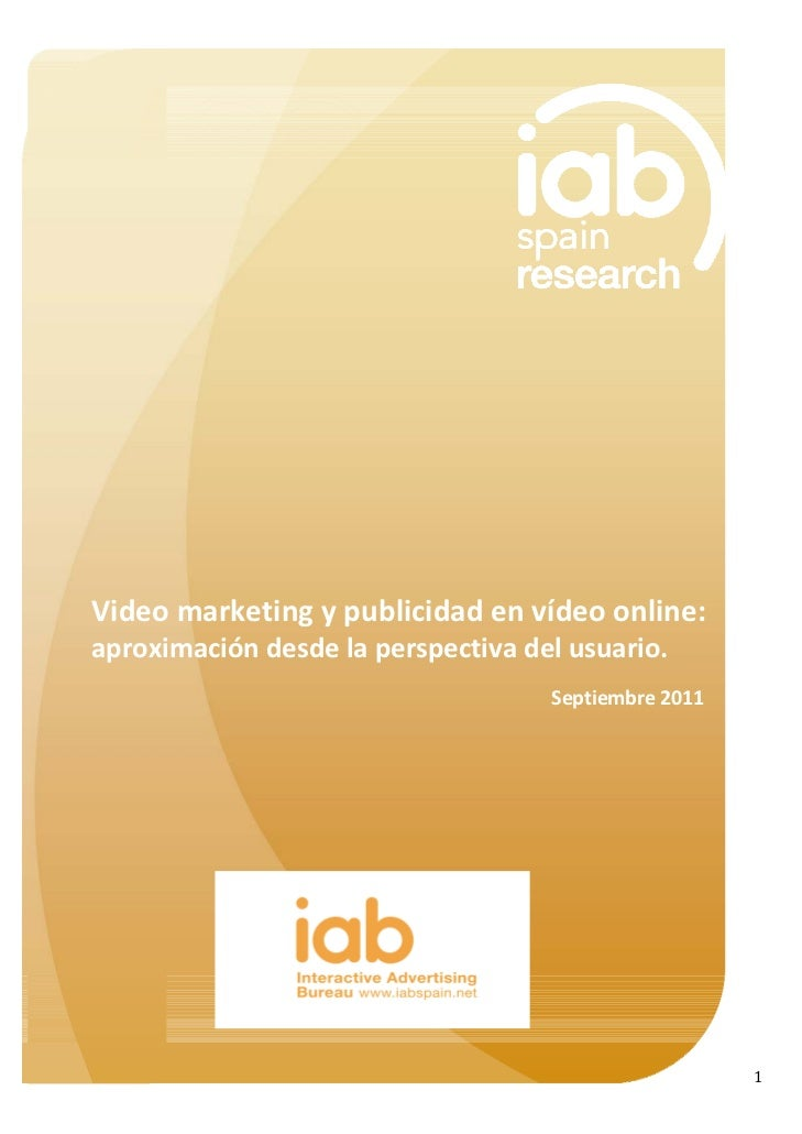 Video marketing y publicidad en v deo online aproximaci n - Iab internet advertising bureau ...