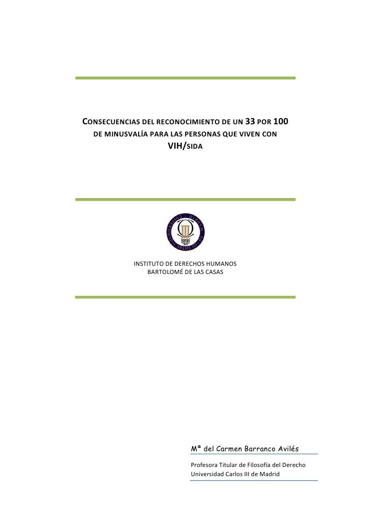 CONSECUENCIAS DEL RECONOCIMIENTO DE UN 33 POR 100   DE MINUSVALÍA PARA LAS PERSONAS QUE VIVEN CON                      VIH...