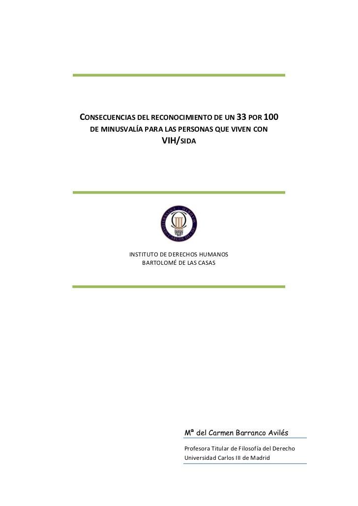 CONSECUENCIAS DEL RECONOCIMIENTO DE UN 33 POR 100  DE MINUSVALÍA PARA LAS PERSONAS QUE VIVEN CON                     VIH/S...