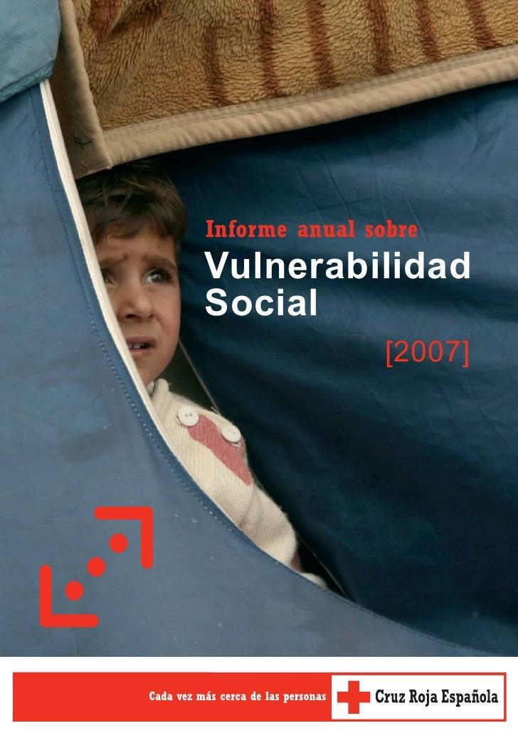 Informe anual sobreVulnerabilidadSocial                [2007]