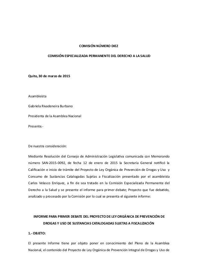 COMISIÓN NÚMERO DIEZ COMISIÓN ESPECIALIZADA PERMANENTE DEL DERECHO A LA SALUD Quito, 30 de marzo de 2015 Asambleísta Gabri...