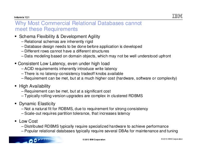 reduced need for database administration and maintenance 12